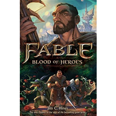 Fable. Blood of Heroes - Jim C. Hines - Editura Titan Books