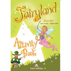 Fairyland Starter. Activity Book - Jenny Dooley, Virginia Evans - Editura Express Publishing