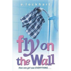 Fly on the Wall. How One Girl Saw Everything - E. Lockhart - Editura Corgi