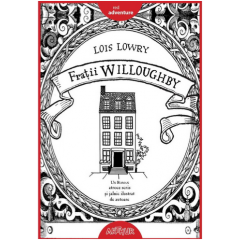 Fratii Willoughby - Lois Lowry - Editura Art