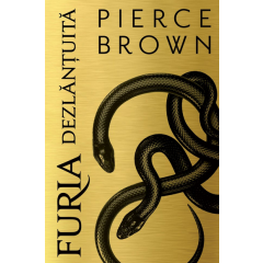Furia dezlantuita - Pierce Brown - Editura Paladin