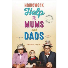 Homework Help for Mums and Dads - Karen Dolby - Editura Michael O'Mara Books