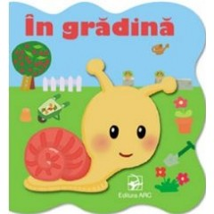 In Gradina - Carte Cartonata - Editura Arc