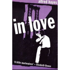 In Love - Alfred Hayes - Editura Peter Owen