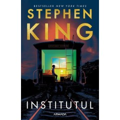 Institutul - Stephen King - Editura Armada