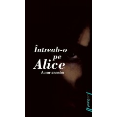 Intreab-o pe Alice - Editura Art
