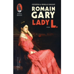 Lady L. - Romain Gary - Editura Humanitas Fiction