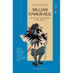 William Samuraiul. Aventurierul care a deschis portile Japoniei