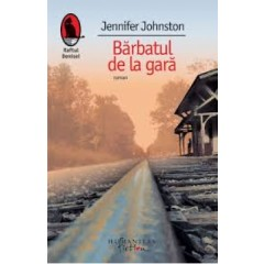 Barbatul de la gara - Jennifer Joh - Editura Humanitas Fiction