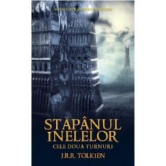 Stapanul Inelelor Vol. 2 - Cele doua turnuri / The Lord of the Rings: The Two Towers - J.R.R. Tolkien - Editura Rao