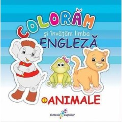 Coloram si invatam limba engleza 1: Animale