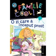 O familie Cool! O zi care a inceput prost - Caroline Hesnard, Christine Sagnier - Editura Didactica Publishing House