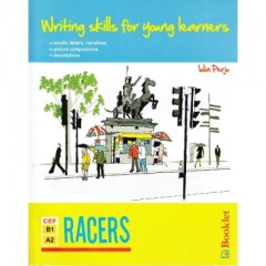 Writing skills for young learners - Racers (CEF B1, A2)
