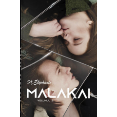 Malakai. Vol. 2 - A. Stephanie - Editura Bookzone