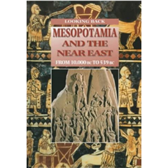 Mesopotamia and the Ancient Near East: From 10000 BC to 539 BC - John Malam - Editura Evans Brothers Limited