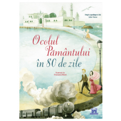 Ocolul pamantului in 80 de zile (Adaptare) - Editura Didactica Publishing House