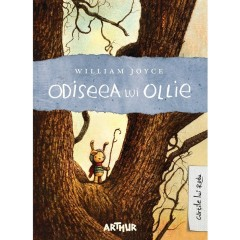 Odiseea lui Ollie - William Joyce - Editura Art