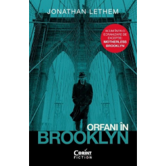 Orfani in Brooklyn - Jonathan Lethem - Editura Corint