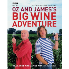 Oz and James's Big Wine Adventure - James May, Oz Clarke - Editura BBC Books