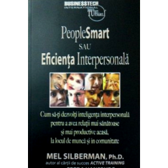 People smart sau eficienta interpersonala - Mel Silberman - Editura Business Tech