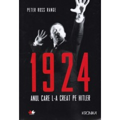 1924 - anul care l-a creat pe Hitler