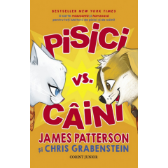 Pisici vs. caini - James Patterson, Chris Grabenstein - Editura Corint Junior