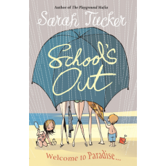 School's Out - Sarah Tucker - Editura Arrow Books