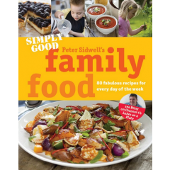 Simply Good Family Food - Peter Sidwell - Editura Simon & Schuster
