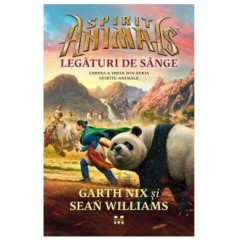 Spirite-Animale. Vol. 3: Legaturi de sange - Garth Nix, Sean Williams - Editura Pandora M