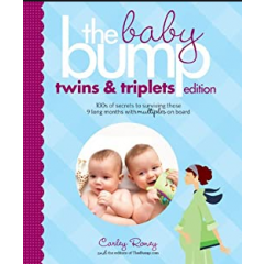 The Baby Bump. Twins and Triplets Edition - Carley Roney - Editura Chronicle Books