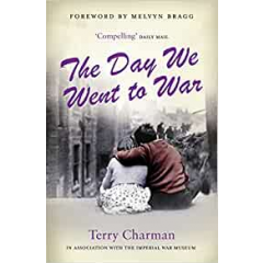 The Day We Went to War - Terry Charman - Editura Virgin Books