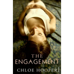 The Engagement - Chloe Hooper - Editura Vintage