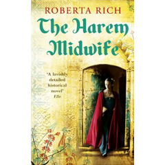 The Harem Midwife - Roberta Rich - Editura Ebury Press