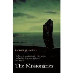 The Missionaries - Robin Jenkins - Editura Polygon
