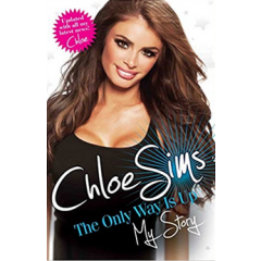 The Only Way Is Up. My Story - Chloe Sims - Editura John Blake