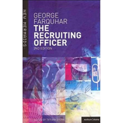 The Recruiting Officer - George Farquhar - Editura Bloomsbury