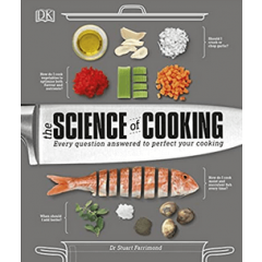 The Science Of Cooking - Dr. Stuart Farrimond - Editura Dorling Kindersley