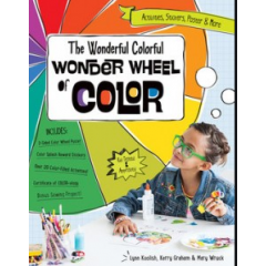 The Wonderful Colorful Wonder Wheel of Color - Lynn Koolish, Kerry Graham, Mary Wruck - Editura Funstich Studio