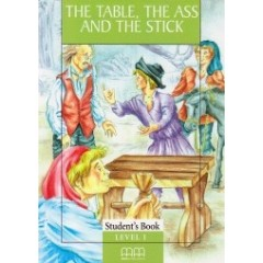 The table, the ass and the stick (pack) – student's book level 1 + CD