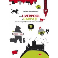 Din Liverpool in carpati