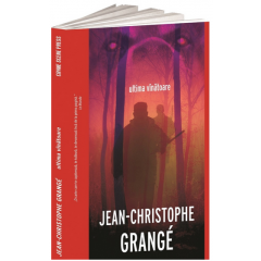 Ultima vinatoare - Jean-Christophe Grange - Editura Crime Scene Press