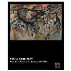 Vasily Kandinsky. From Blaue Reiter To The Bauhaus 1910-1925 - Editura Hatje Cantz