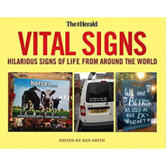 Vital Signs. Hilarious Signs of Life from Around the World - Editura Black&White
