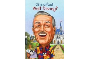 Cine a fost Walt Disney? / Who Was Walt Disney?