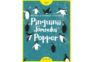 Pinguinii domnului Popper - Richard, Florence Atwater - Editura Art