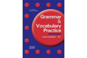 Grammar and Vocabulary Practice - Intermediate B1