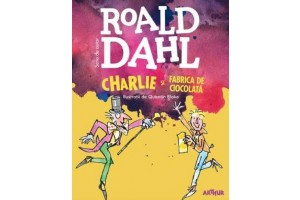 Charlie si fabrica de ciocolata (Charlie and the Chocolate factory) - Roald Dahl - Editura Art