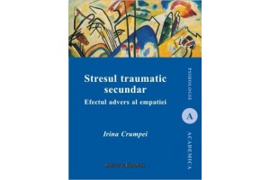 Stresul traumatic secundar - Efectul advers al empatiei