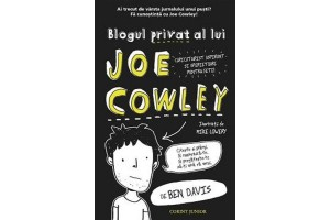 Blogul privat al lui Joe Cowley - Ben Davis - Editura Corint Junior