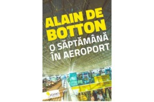 O saptamana in aeroport. Heathrow – jurnal de bord
